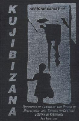 Kujibizana by Ann Biersteker