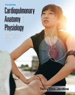 Cardiopulmonary Anatomy & Physiology: Essentials of Respiratory Care book