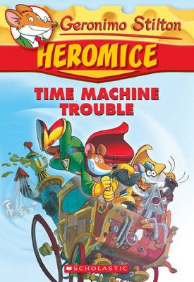 Heromice #7 by Geronimo Stilton
