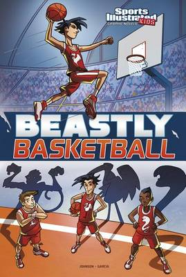 Beastly Basketball by Lauren Johnson
