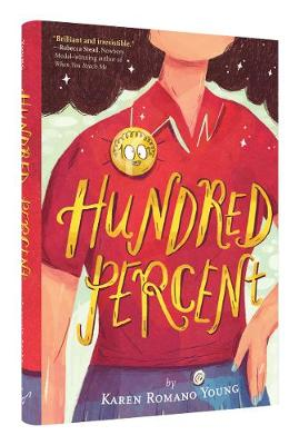 Hundred Percent by Karen Romano Young