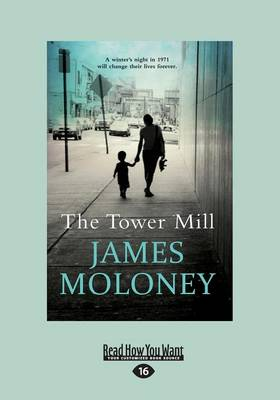 The The Tower Mill by James Moloney