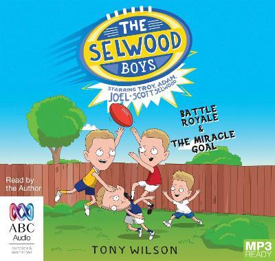The Selwood Boys by Adam Selwood