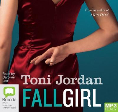 Fall Girl by Toni Jordan