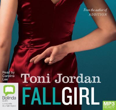 Fall Girl by Toni Jordan