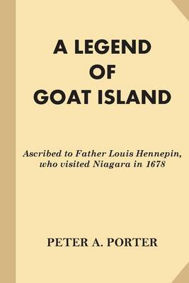 A Legend of Goat Island by Peter A Porter