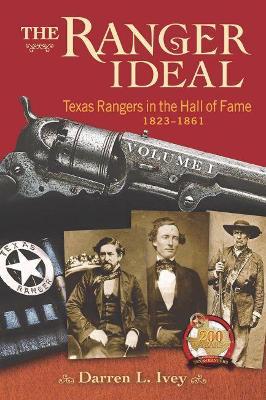 The Ranger Ideal Volume 1 by Darren L. Ivey