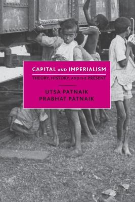Capital and Imperialism: Theory, History, and the Present book