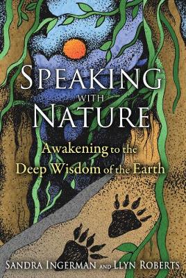 Speaking with Nature by Sandra Ingerman
