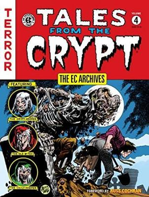 The Ec Archives: Tales From The Crypt Volume 4 by Bill Gaines
