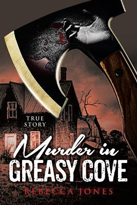 Murder in Greasy Cove by Rebecca Jones
