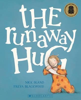 The Runaway Hug by Nick Bland