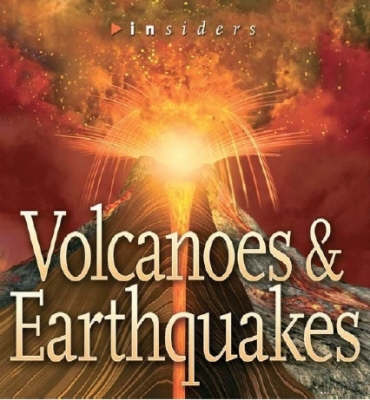 Volcanoes and Earthquakes by Ken Rubin