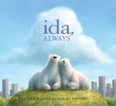 Ida, Always by Caron Levis