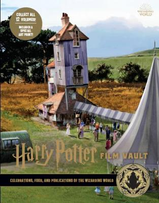 Harry Potter: The Film Vault - Volume 12: Celebrations, Food, and Publications of the Wizarding World book