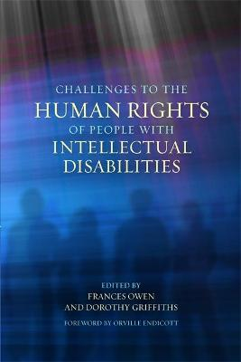 Challenges to the Human Rights of People with Intellectual Disabilities book