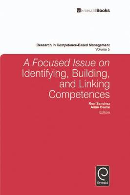 Focused Issue on Identifying, Building and Linking Competences by Ron Sanchez