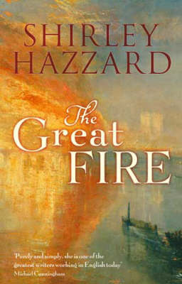 The The Great Fire by Shirley Hazzard