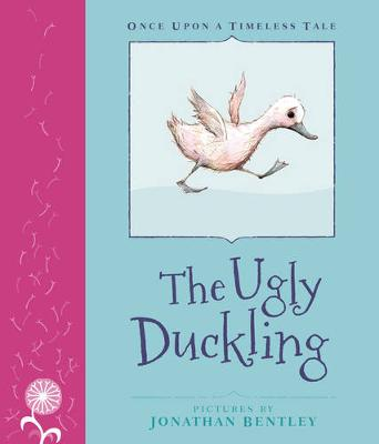 Once Upon a Timeless Tale: The Ugly Duckling by Jonathan Bentley