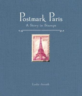 Postmark Paris: A Story in Stamps book
