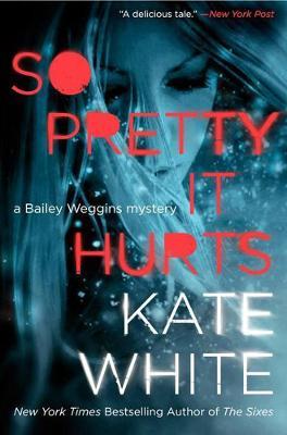 So Pretty It Hurts book
