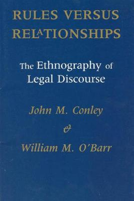 Rules Versus Relationships by John M. Conley