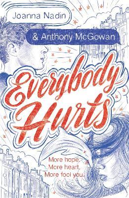 Everybody Hurts by Joanna Nadin