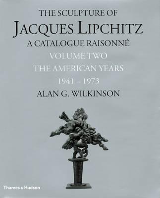 Sculpture of Lipchitz: A Catalogue Raisonne Vol.2 book