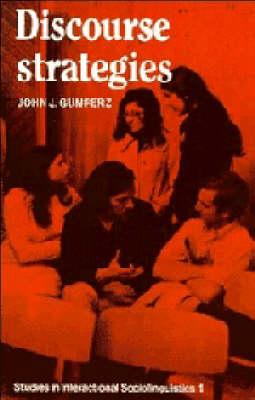 Discourse Strategies by John J. Gumperz