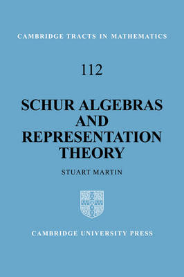Schur Algebras and Representation Theory book