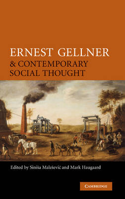 Ernest Gellner and Contemporary Social Thought book