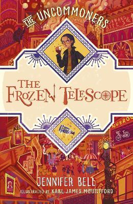 The Frozen Telescope by Jennifer Bell