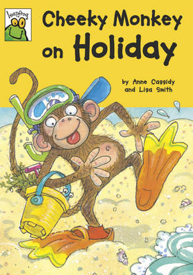 Cheeky Monkey on Holiday by Anne Cassidy