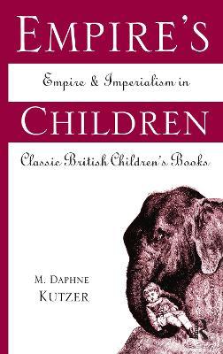 Empire's Children by M. Daphne Kutzer