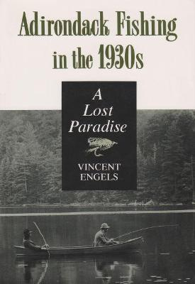 Adirondack Fishing 1930's by Vincent Engels