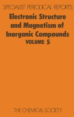 Electronic Structure and Magnetism of Inorganic Compounds by Peter Day