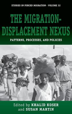 The Migration-Displacement Nexus by Khalid Koser