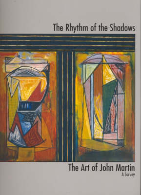 The Rhythm of the Shadows: The Art of John Martin - A Survey by Joanna Mendelssohn
