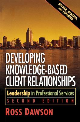 Developing Knowledge-Based Client Relationships book