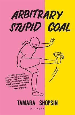Arbitrary Stupid Goal book