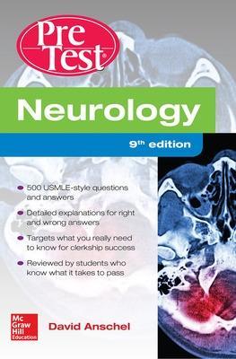 Neurology PreTest, Ninth Edition by David Anschel