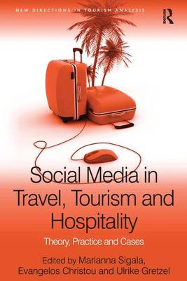 Social Media in Travel, Tourism and Hospitality: Theory, Practice and Cases by Evangelos Christou