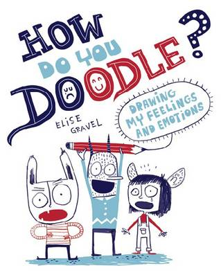 How Do You Doodle? by Elisa Gravel