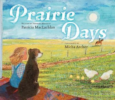 Prairie Days by Patricia MacLachlan