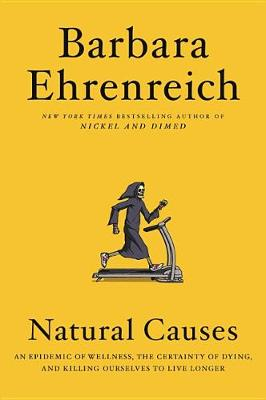 Natural Causes by Barbara Ehrenreich