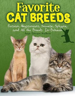 Favourite Cat Breeds by Angie Peterson Kaelberer