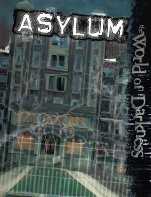 Asylum by Bruce Baugh