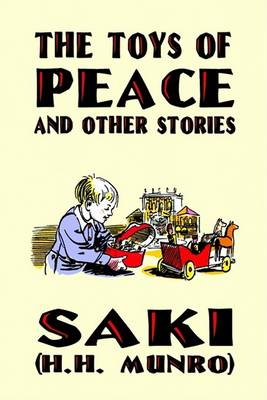 The Toys of Peace and Other Stories by Saki