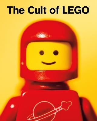 Cult Of Lego by John Baichtal