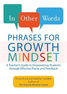 In Other Words: Phrases for Growth Mindset by Annie Brock